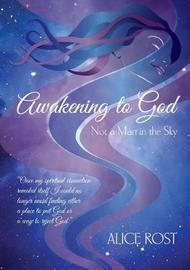 Awakening to God by Alice Rost image