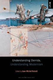 Understanding Derrida, Understanding Modernism
