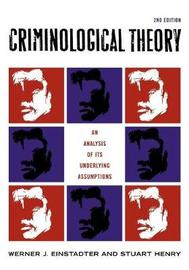 Criminological Theory by Werner Einstadter