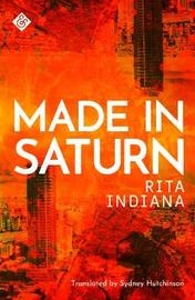 Made in Saturn by Rita Indiana