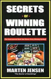 Secrets of Winning Roulette by Marten Jensen image