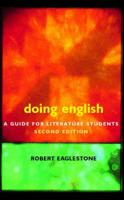 Doing English: A Guide for Literature Students by Robert Eaglestone