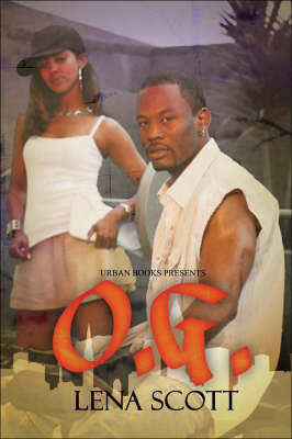 O.g. by Lena Scott