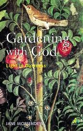 Gardening with God by Jane Mossendew image