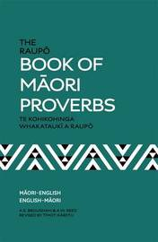 The Raupo Book of Maori Proverbs by A.E. Brougham