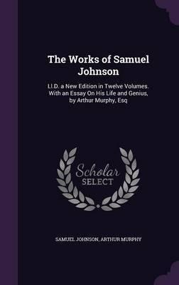 The Works of Samuel Johnson by Samuel Johnson image
