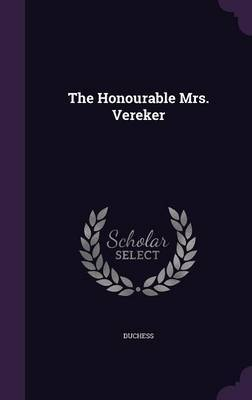 The Honourable Mrs. Vereker by . Duchess