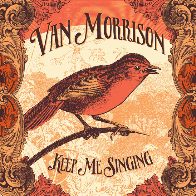 Keep Me Singing - (International Limited Lenticular) by Van Morrison
