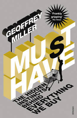 Must-Have by Geoffrey Miller