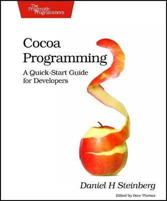 Cocoa Programming: A Quick-Start Guide for Developers by Daniel H. Steinberg image
