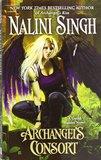 Archangel's Consort (Guild Hunter #3) US Ed. by Nalini Singh