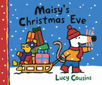 Maisy's Christmas Eve by Lucy Cousins image