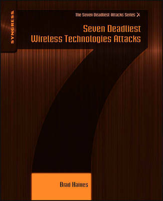 Seven Deadliest Wireless Technologies Attacks by Brad Haines image