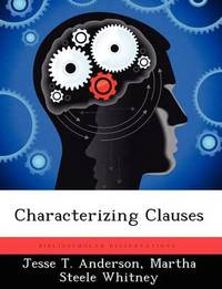Characterizing Clauses by Jesse T Anderson