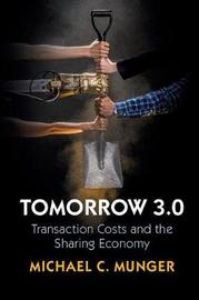 Tomorrow 3.0 by Michael C. Munger