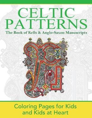 The Book of Kells & Anglo-Saxon Manuscripts by Hands-On Art History
