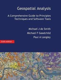 Geospatial Analysis by Michael J.de Smith