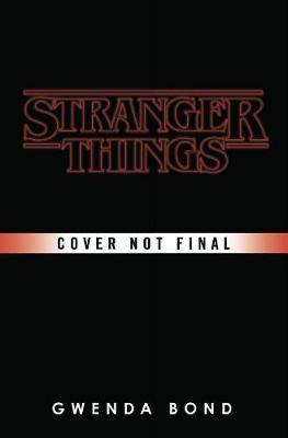 Stranger Things by Gwenda Bond image