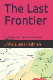 The Last Frontier by Srikala Balakrishnan