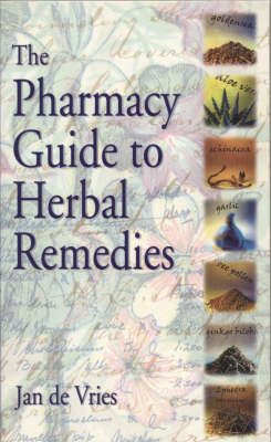 The Pharmacy Guide to Herbal Remedies by Jan De Vries image