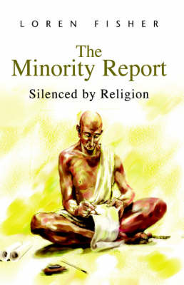 The Minority Report: Silenced by Religion by Loren Fisher image