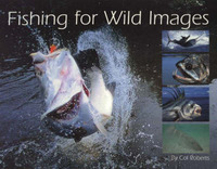Fishing for Wild Images by Col Roberts image