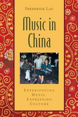 Music in China by Frederick Lau