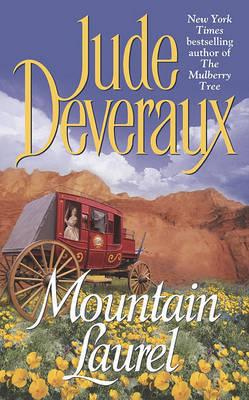 Mountain Laurel by Jude Deveraux