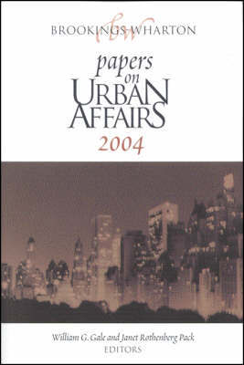 Brookings-Wharton Papers on Urban Affairs: 2004