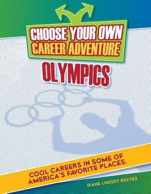 Choose Your Own Career Adventure at the Olympics by K C Kelley image