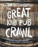 The Great Kiwi Pub Crawl by Ned Bartlett