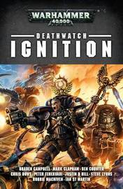 Deathwatch: Ignition by Various ~