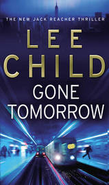 Gone Tomorrow (Jack Reacher #13) by Lee Child image