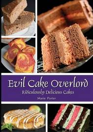 Evil Cake Overlord by Marie Porter