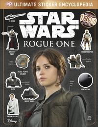 Star Wars Rogue One Ultimate Sticker Encyclopedia by DK