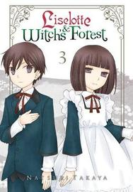 Liselotte & Witch's Forest, Vol. 3 by Natsuki Takaya image