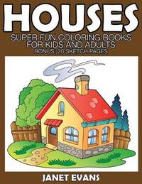 Houses by Janet Evans
