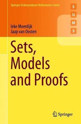 Sets, Models and Proofs by Ieke Moerdijk