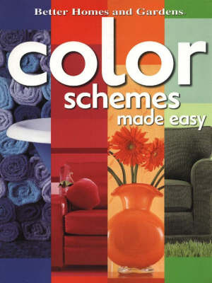Color Schemes Made Easy by Better Homes & Gardens image