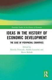 Ideas in the History of Economic Development