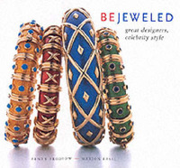 Bejeweled: Great Designers, Celebrity Style by Penny Proddow image