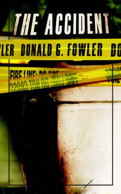 The Accident by Donald G. Fowler image