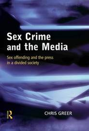 Sex Crime and the Media by Chris Greer image