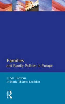 Families and Family Policies in Europe by Linda Hantrais image