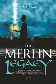 The Merlin Legacy by Stephen Davis