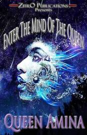 Enter the Mind of the Queen by Queen Amina image