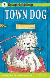 Oxford Reading Tree: All Stars: Pack 2A: Town Dog by Carolyn Bear image