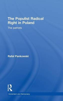 The Populist Radical Right in Poland by Rafal Pankowski image