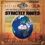 Strictly Roots - Deluxe Edition by Morgan Heritage