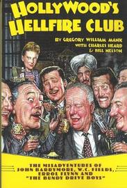 Hollywood's Hellfire Club by Gregory William Mank image